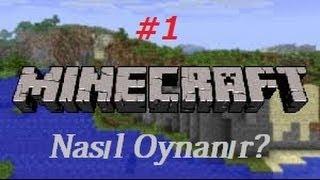 Minecraft Nasıl Oynanır?|Bölüm 1 İlk Gece Hayatta Kalma