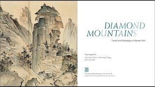 """Inside the Catalogue–""""Diamond Mountains: Travel and Nostalgia in Korean Art"""""""