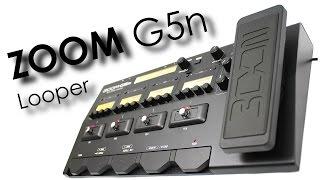 Zoom G5n - Looper