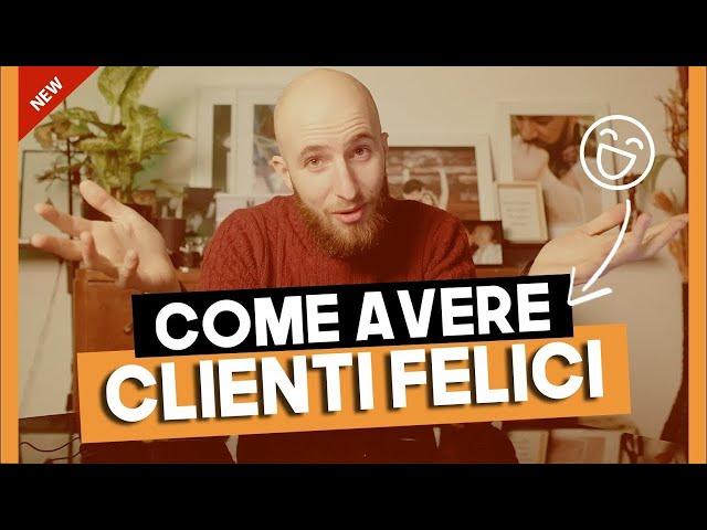 Michael Bertolasi - COME AVERE CLIENTI FELICI