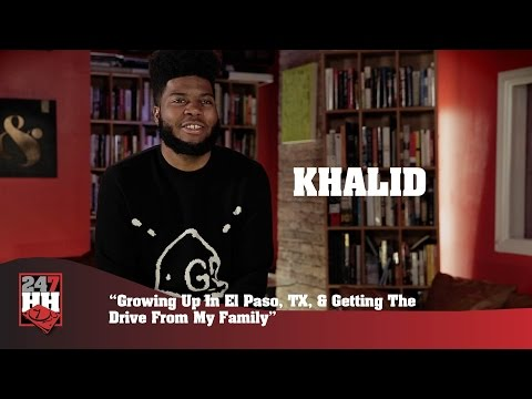 Khalid  Coming Up In El Paso, TX, & Getting The Drive From My Family 247HH Exclusive