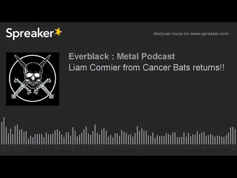 Liam Cormier from Cancer Bats returns!!