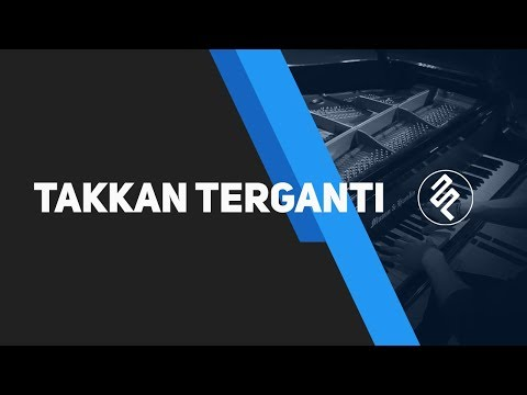 Takkan Terganti - Marcell Piano Cover by fxpiano / Tutorial