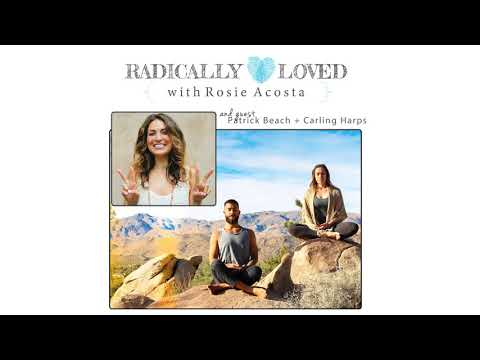 Episode 108  Radically Loved Yogis Patrick Beach + Carling Harps