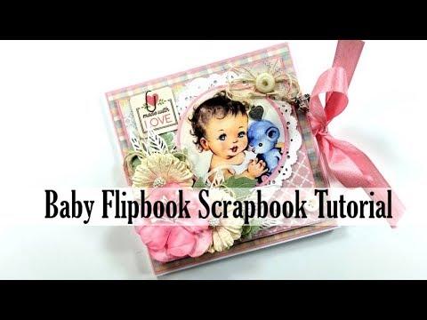 Vintage Baby  Mini Album Tutorial Polly's Paper Studio Process DIY Authentique Papers Scrapbook