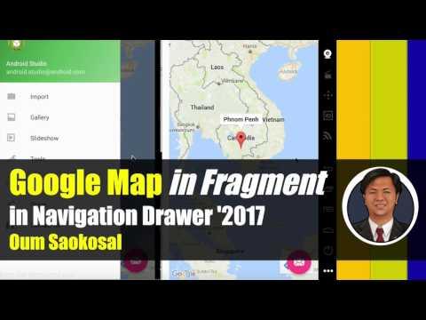 Latest Android App Development 2017: Google Map in Fragment in Navigation Drawer, SupportMapFragment