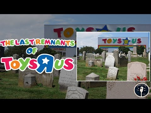 The Last Remnants of Toys R Us