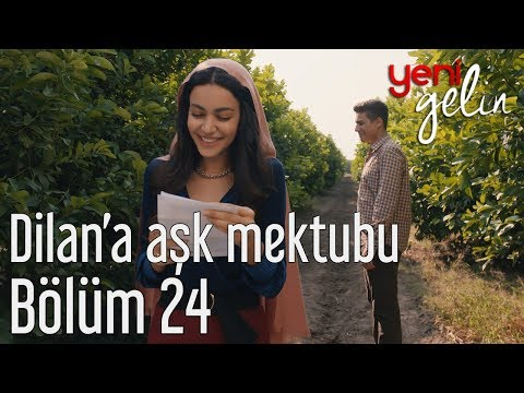 Yeni Gelin 24. Bölüm - Dilan'a Aşk Mektubu