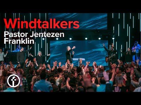 Windtalkers  Pastor Jentezen Franklin
