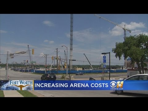Fort Worth Arena Costs Rising