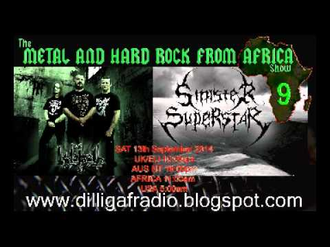 The Metal & Hard Rock From Africa Episode 9 Part 3 (Sinister Superstar Interview)