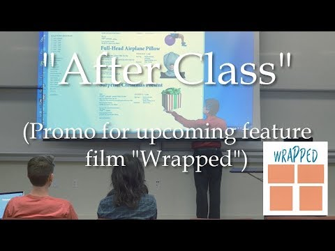 "Promo for ""Wrapped"" - ""After Class"""