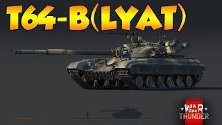 War Thunder - T64-B : Le meilleur canon du jeu ?