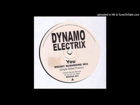 Dynamo Electrix - You [Mount Rushmore Mix]   1999
