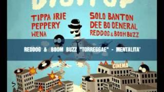 RedDog & Boom Buzz (Torreggae) - Mentalità - (Digitup Riddim)