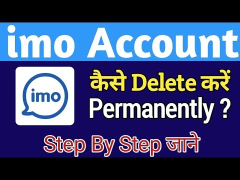 How To Delete - Deactivated Permanently Imo Account in Hindi 2019 || Step By Step जाने