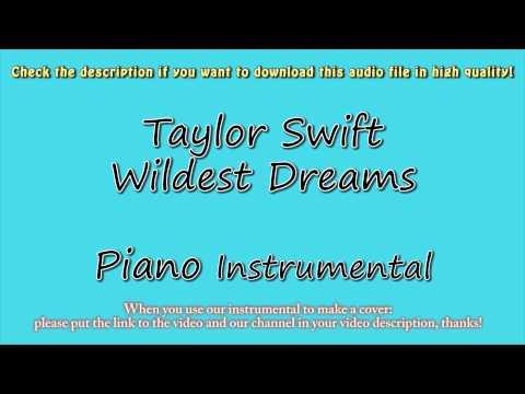 Taylor Swift - Wildest Dreams (Piano Instrumental) Karaoke