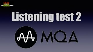 MQA listening evaluation 2