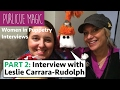 PART 2: Women In Puppetry Interview with Leslie Carrara Rudolph