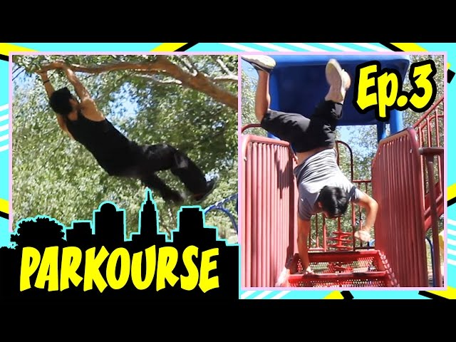 Parkourse at the Park! (ep.3)