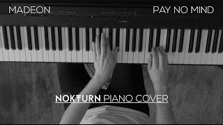 Madeon - Pay No Mind ft. Passion Pit (Piano Cover)
