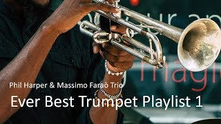 Ever Best Trumpet Playlist 1 - Phil Harper - Jazz Trumpet Best Ever - PLAYaudio