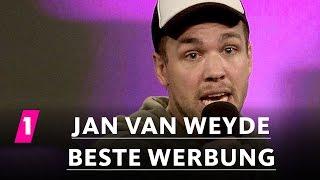 Jan van Weyde: Beste Werbung