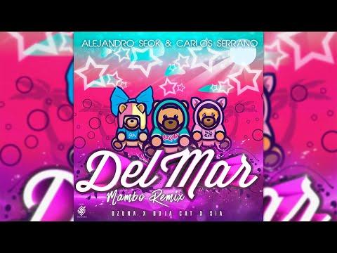 Ozuna, Doja Cat & Sia – Del Mar [Mambo Remix] Seok & Carlos Serrano