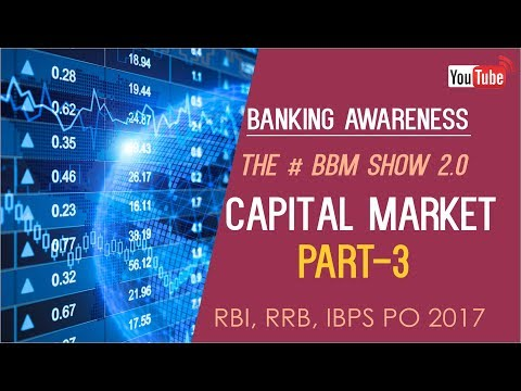 Banking Awareness | Capital Market (P-3) | IBPS RRB PO PRE/MAINS | Online Coaching for SBI IBPS