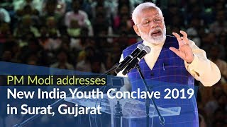 PM Modi addresses New India Youth Conclave 2019 in Surat, Gujarat | PMO
