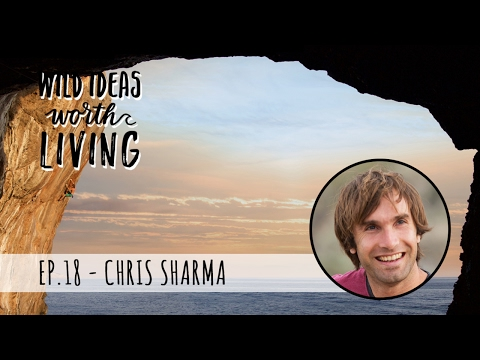Tackling Walls and Life with a World Class Climber with Chris Sharma