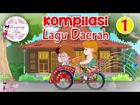 Kompilasi Lagu Daerah Nusantara 1 - Dongeng Kita