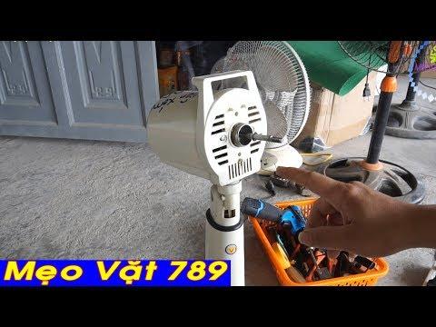 Cách sửa quạt điện Phần 2 - Mẹo Vặt 789