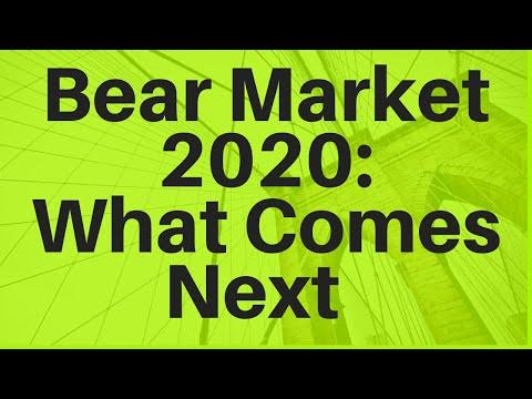 Bear Market 2020: What Happens Next