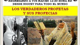 LOS VERDADEROS PROFETAS Y SUS PROFECIAS OCT 4 2014