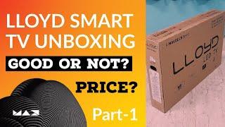 LLOYD 32 INCH-80cm-Smart LED TV UNBOX ZINDAGI