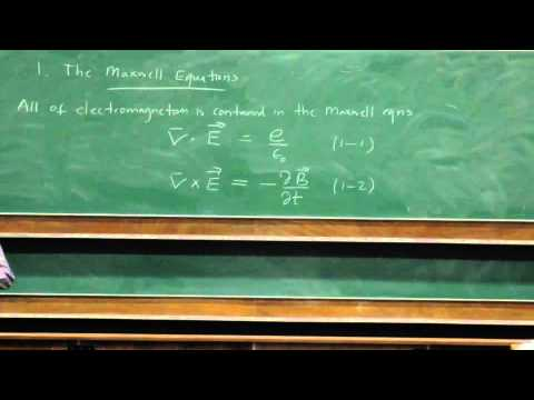 Electromagnetism and Optics - Lecture 1: Maxwell's Equations