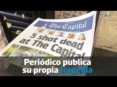 Periódico Publica Su Propia Tragedia Luego De Sufrir Un Tiroteo | Prensa Libre