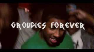 [G]roupies Forever