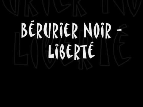 Berurier Noir - Liberté - Lyrics - Paroles