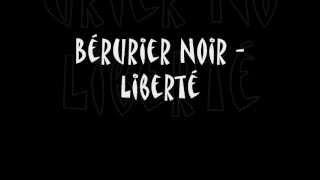 Berurier Noir - Liberté - Lyrics - Paroles