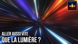🛰 Peut-on voyager à la vitesse de la lumière ?