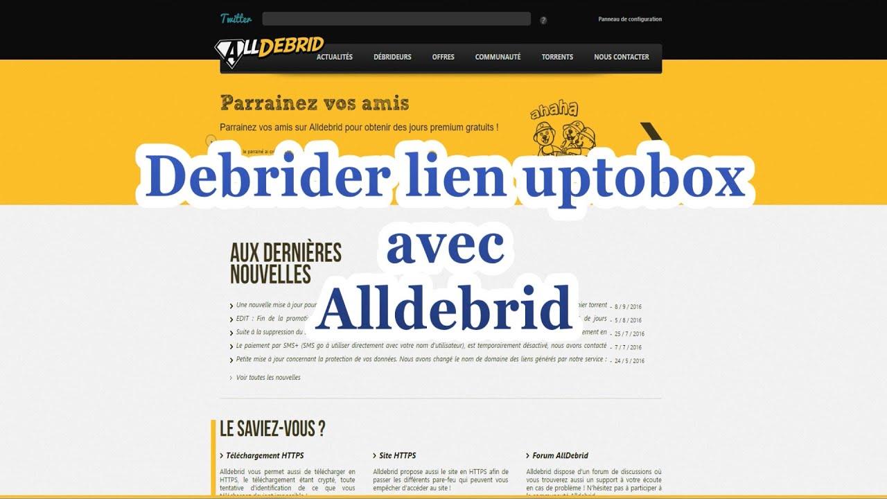 Débrider lien uptobox avec Alldebrid