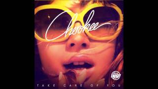 Cherokee - Take Care Of You