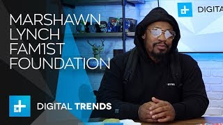 Marshawn Lynch joins Digital Trends Live to talk Fam1st Foundation