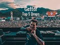 Getter - Top 5 Drops
