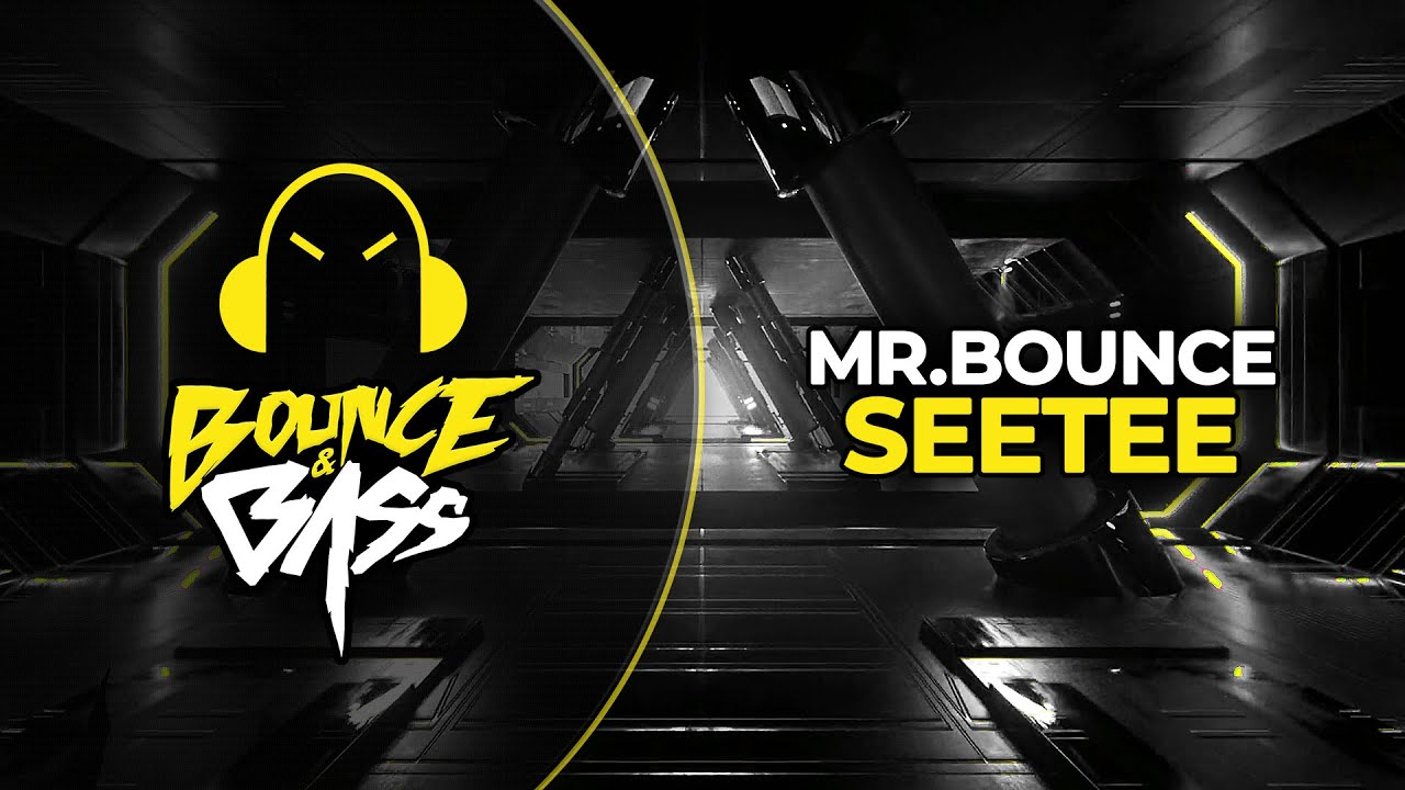 Mr.Bounce - Seetee