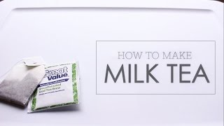How To: Make Easy Milk Tea at Home