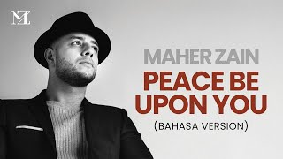 Download Maher Zain - Peace Be Upon You (Bahasa Version) | Official Lyric Video