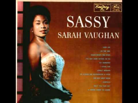 Sarah Vaughan Lush Life
